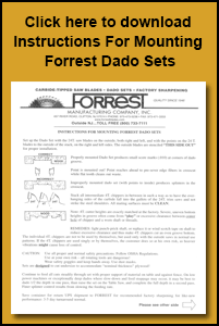 Click here to download instructions for mounting Forrest Dado Sets