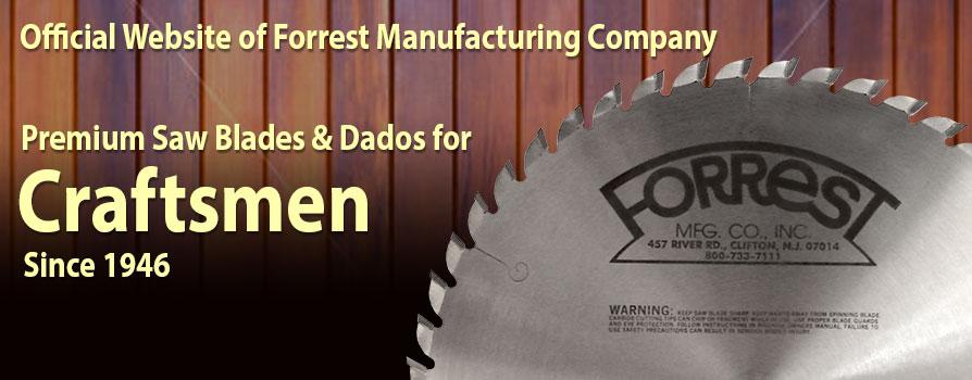 Forrest Saw Blades Quality Saw Blades Amp Dados